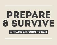 Prepare & Survive: A Practical Guide to Survive 2012