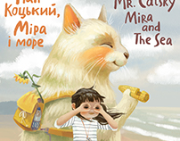 """Illustrations for book """"Mr. Catsky, Mira and The Sea"""""""