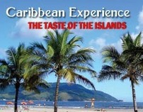 Caribbean Experience - The Taste of the Islands