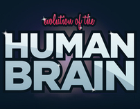 EVOLUTION OF THE HUMAN BRAIN // Infographic