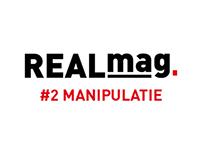 REALmag. #2 Manipulatie