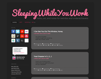 Sleeping While You Work