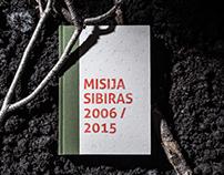 Mission Siberia 2006/2015