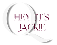 Hey It's Jackie Typography / Tipografía