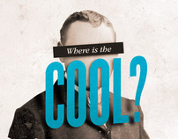 Where is the cool?