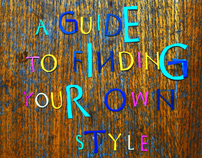 A Guide to Finding Your Own Style - For Illustrators