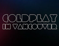 Coldplay in Vancouver Contest