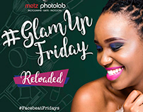 Metz: Glam up Fridays Promo