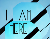 I AM HERE: Photo Art