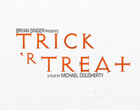 Trick 'R Treat ~Re-design