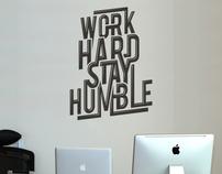 Work Hard Stay Humble £19.99