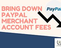 Bring down PayPal merchant account fees
