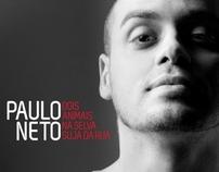 Paulo Neto | Dois Animais na Selva Suja da Rua