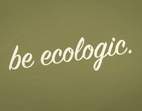 Be Ecologic / Campaign Posters