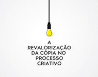 A Revalorização da Cópia no Processo Criativo