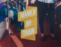 Manila by Train Travel Guide