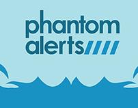 Phantom Alerts