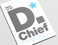 How to Be D.Chief: A Manual on Design Leadership