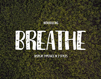 Breathe. Your breath of air