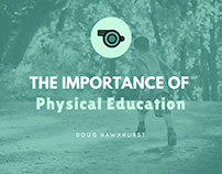 Doug Hawxhurst | The Importance of Physical Education