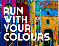 """RUN WITH YOUR COLOURS"" 