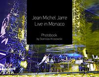 Jean Michel Jarre. Live in Monaco. Photobook.