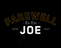 Farewell To The Joe