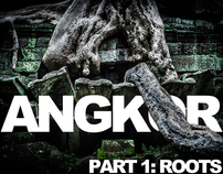 ANGKOR - part1: ROOTS