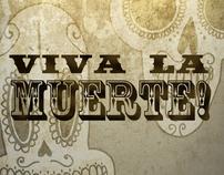 Viva La Muerte!