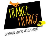 TRANGE FRANGE / EVENT