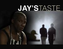 JAY'S TASTE Short Film