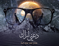 Let Me See You - دعني اراك