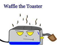 Waffle the Toaster