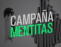 Mentitas - Campaña - Acércate más