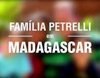 Vídeo Família Petrelli - Apresentação - Madagascar