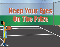 """Keep Your Eyes On The Prize"" - Book Illustrations"