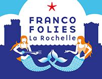 Francofolies de La Rochelle 2015 & 2016