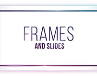 Frames and Slides