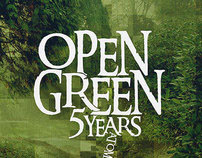 Open Green, 5 Years