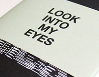 Look Into My Eyes.