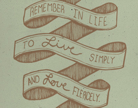 Live Simply. Love Fiercely.