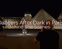 Dancers After Dark in Paris - behind the scenes