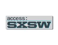 Access: SXSW