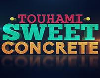 Sweet Concrete