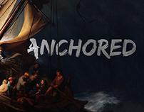 Anchored - Series Artwork