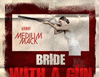 """Bride with a Gun"" Poster Project"