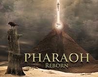 Pharaoh reborn