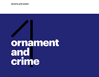 dynamic grid system — issue 1: ornament and crime