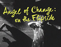 Angel of Change: On the Flipside