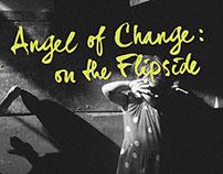 Angel of Change: On the Flipside